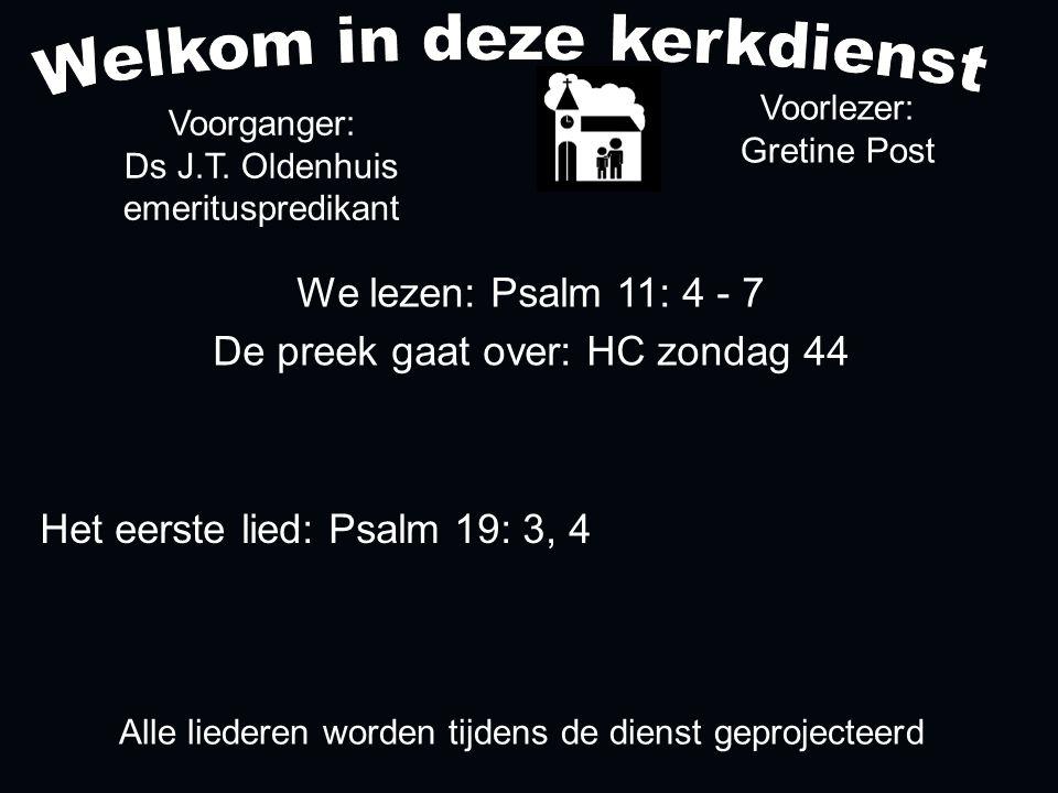 Votum (175b) Zegengroet De zegengroet mogen we beantwoorden met het gezongen amen Zingen: Psalm 19: 3, 4....