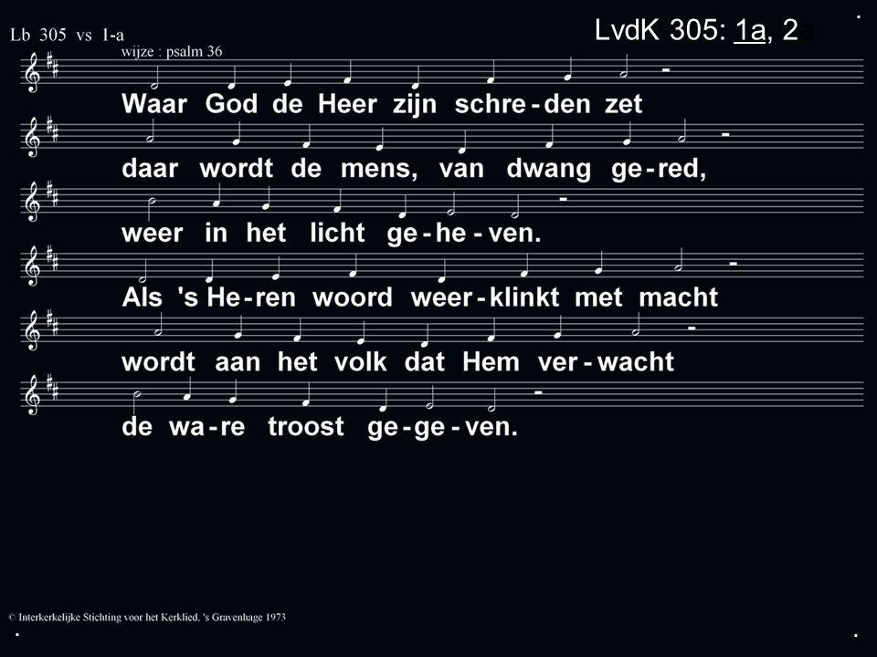 ... LvdK 305: 1a, 2a