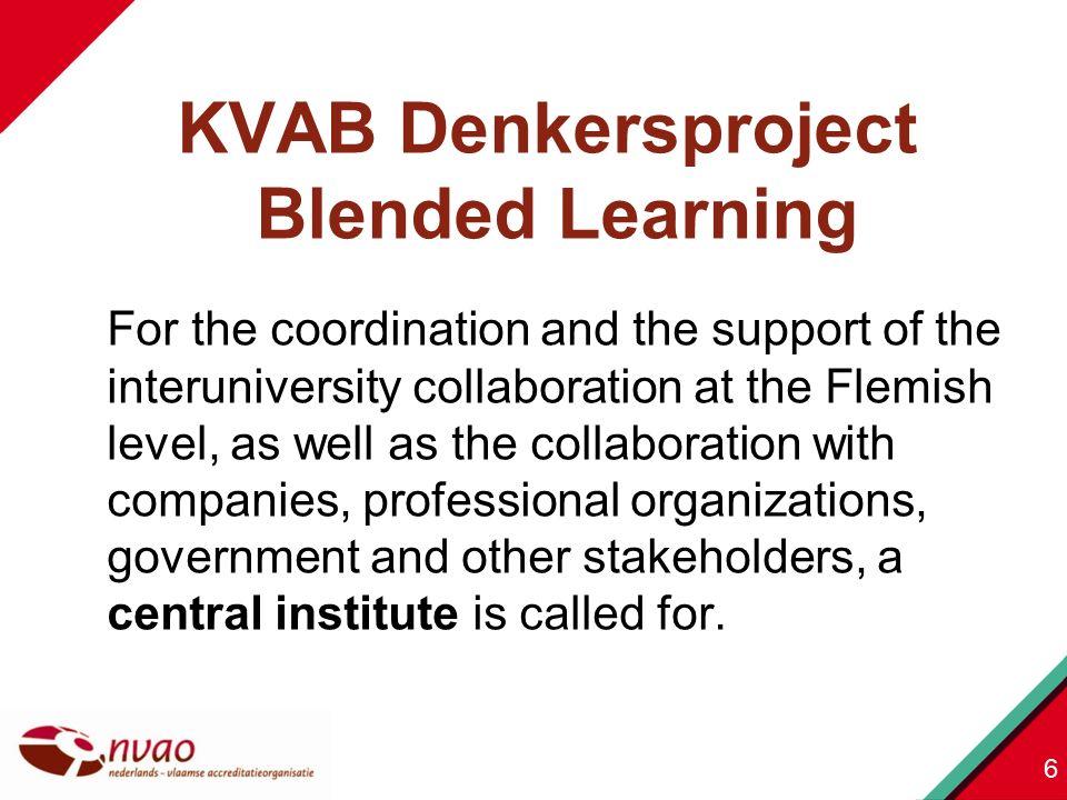 ontwikkelingen bijhouden bijdragen aan standpunten NVAO: unbundling, … input → nieuw stelsel NL, VL extern & intern gesprekspartner zijn 7