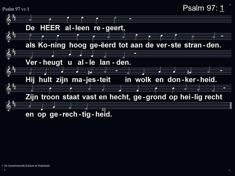 ... Psalm 97: 1