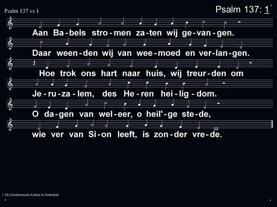 ... Psalm 137: 1