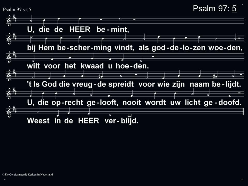 ... Psalm 97: 5