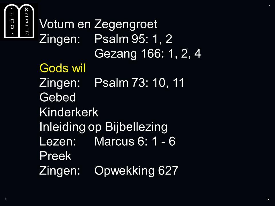 ... Gezang 144: 1, 2, 3, 4, 5, 6, 7 mannen
