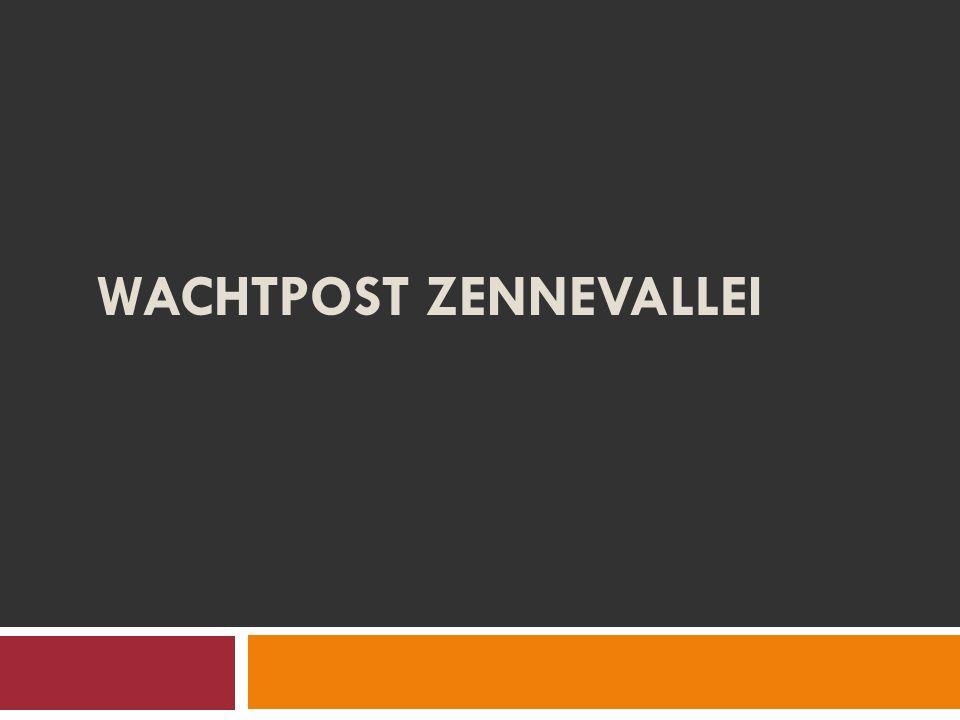 WACHTPOST ZENNEVALLEI