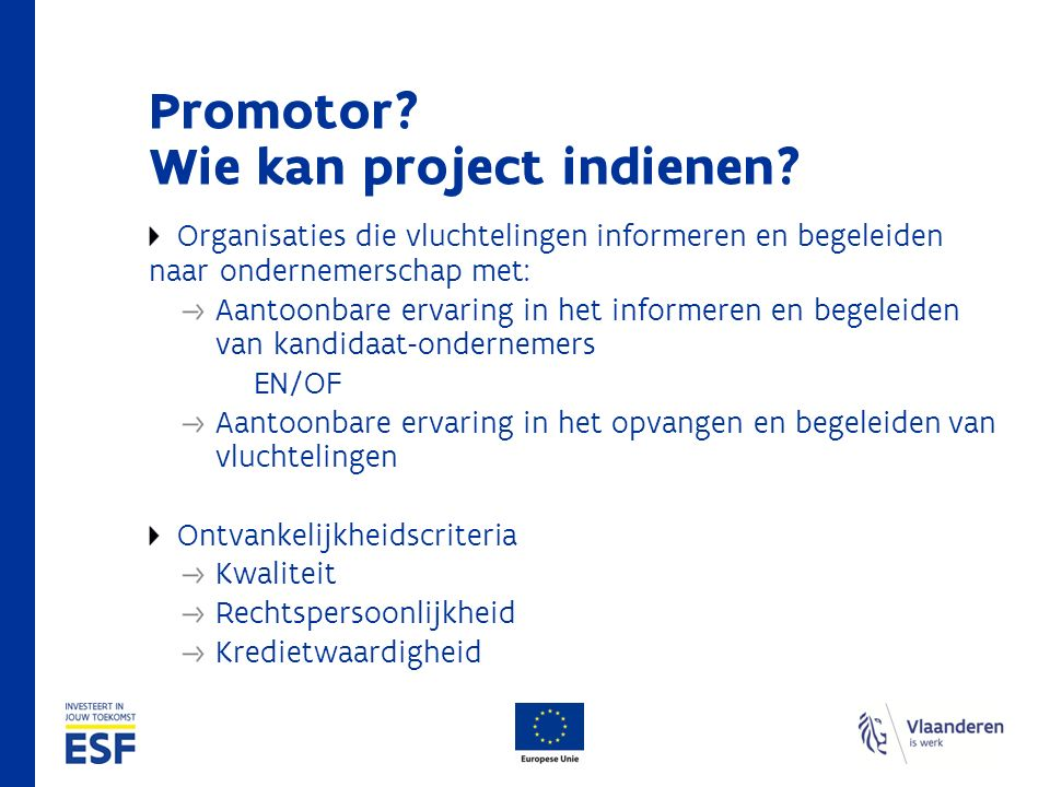 Promotor. Wie kan project indienen.