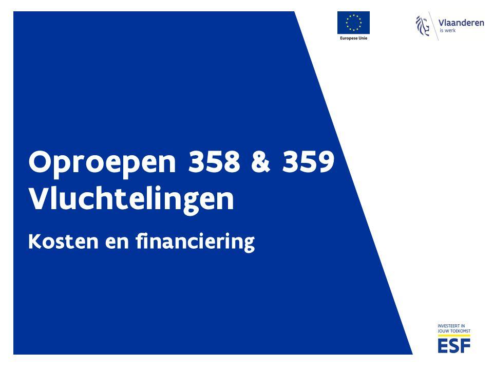 Oproepen 358 & 359 Vluchtelingen Kosten en financiering