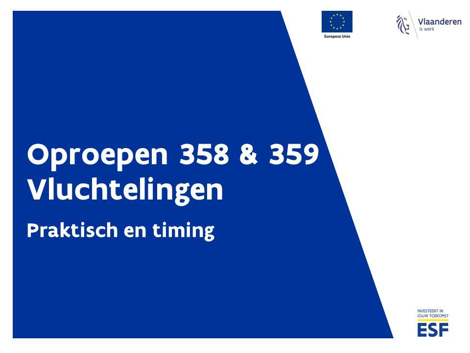 Oproepen 358 & 359 Vluchtelingen Praktisch en timing