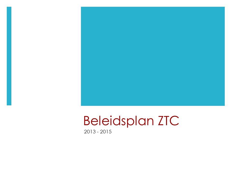 Beleidsplan ZTC 2013 - 2015