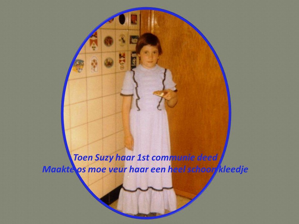 Toen Suzy haar 1st communie deed Maakte os moe veur haar een heel schoon kleedje