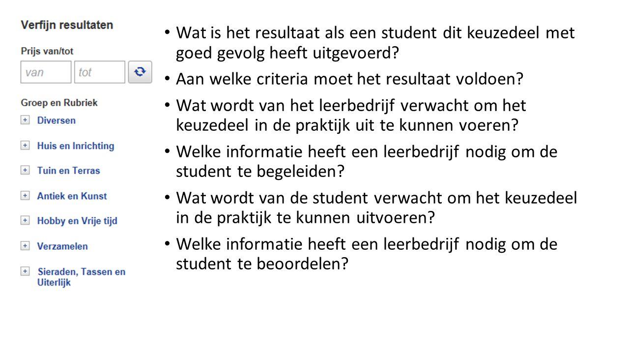 Wat is het resultaat als een student dit keuzedeel met goed gevolg heeft uitgevoerd.