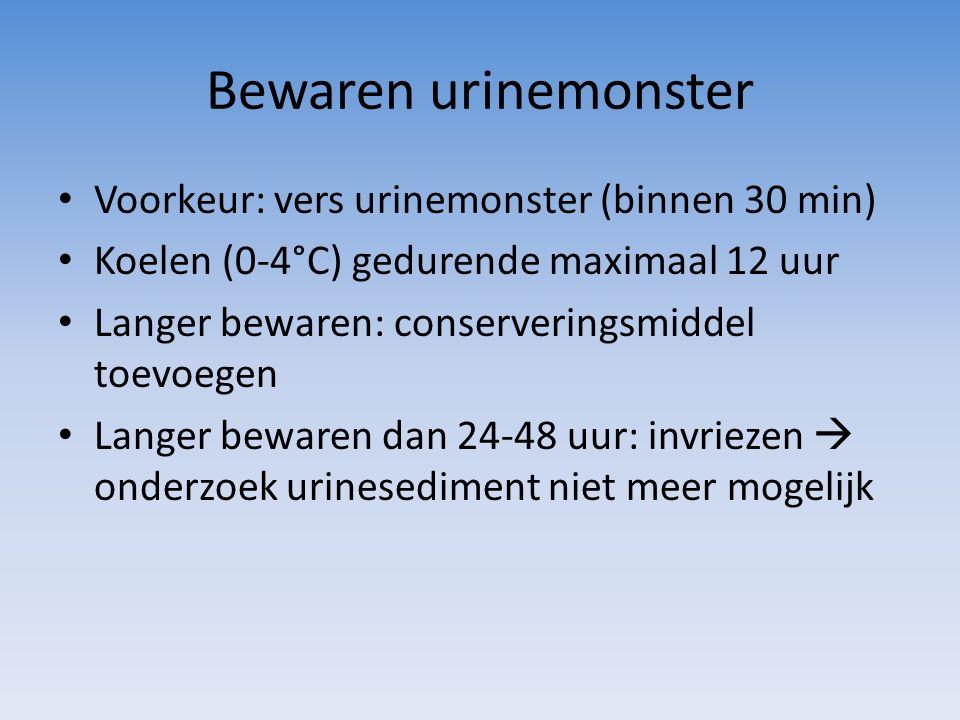 Bewaren urinemonster Voorkeur: vers urinemonster (binnen 30 min) Koelen (0-4°C) gedurende maximaal 12 uur Langer bewaren: conserveringsmiddel toevoege