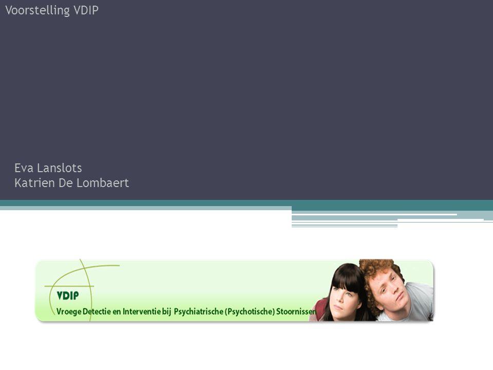 VDIP staat voor Vroeg Detectie & Interventie Psychiatrische (psychotische) stoornissen VDIP Brussel wordt sedert september 2012 gesubsidieerd door de Vlaamse Overheid in het kader van suïcide-preventie en is ingebed in CGG (Centrum Geestelijke Gezondheidszorg) Brussel.