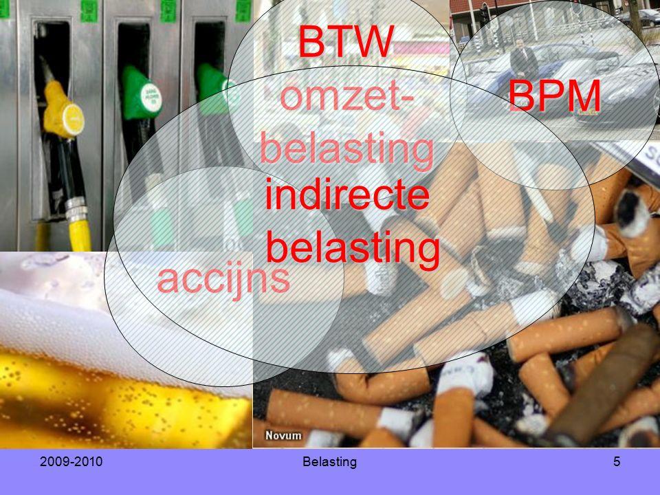 2009-2010Belasting5 BTWomzet-belasting accijns BPM indirectebelasting