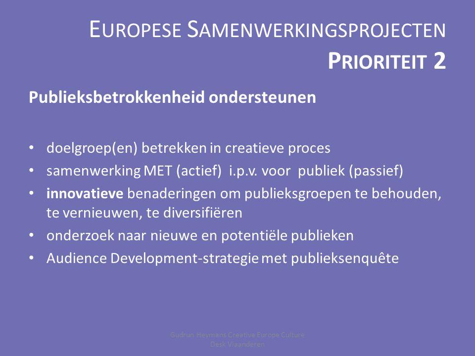 E UROPESE S AMENWERKINGSPROJECTEN P RIORITEIT 3 Vaardigheden, competenties, expertise versterken 3.1.