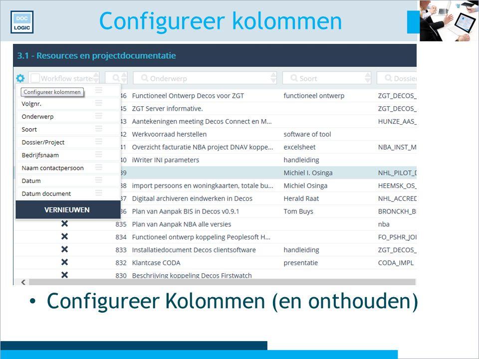 Configureer kolommen Configureer Kolommen (en onthouden)
