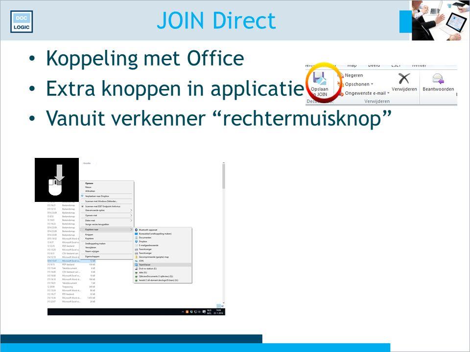 """JOIN Direct Koppeling met Office Extra knoppen in applicatie Vanuit verkenner """"rechtermuisknop"""""""
