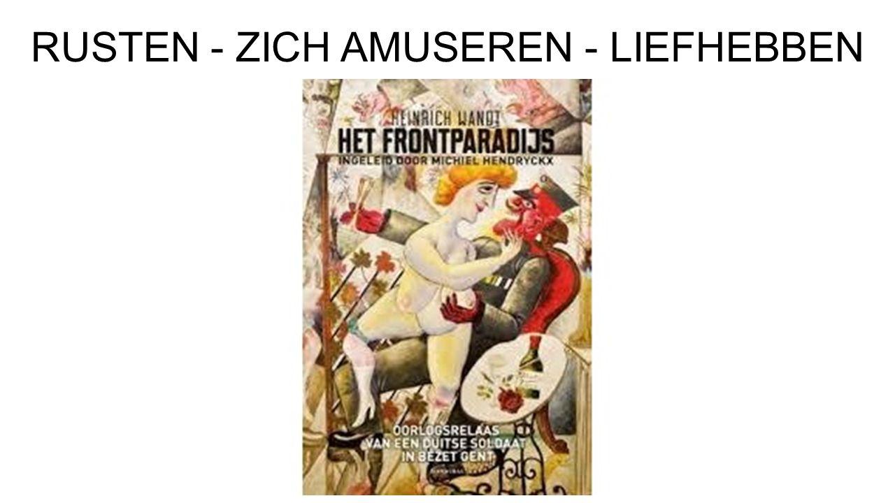 RUSTEN - ZICH AMUSEREN - LIEFHEBBEN