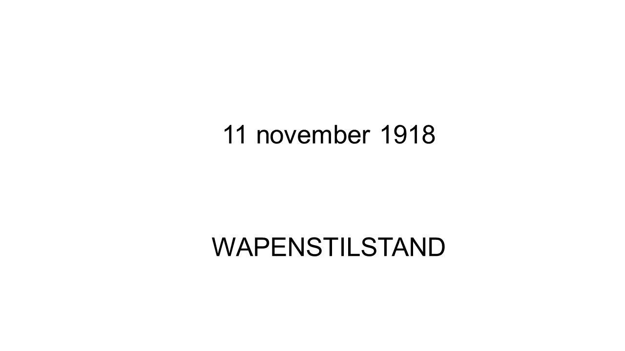 11 november 1918 WAPENSTILSTAND