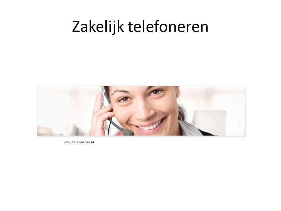 Zakelijk telefoneren www.telewaarde.nl