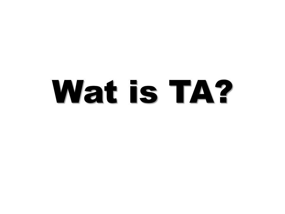 Wat is TA?