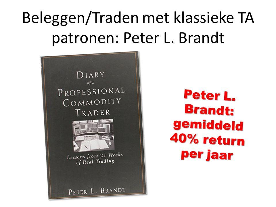 Beleggen/Traden met klassieke TA patronen: Peter L. Brandt Peter L. Brandt: gemiddeld 40% return per jaar