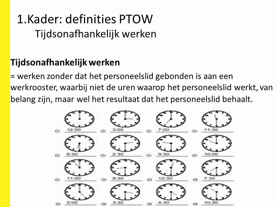 Tijdsonafhankelijk werken = werken zonder dat het personeelslid gebonden is aan een werkrooster, waarbij niet de uren waarop het personeelslid werkt,