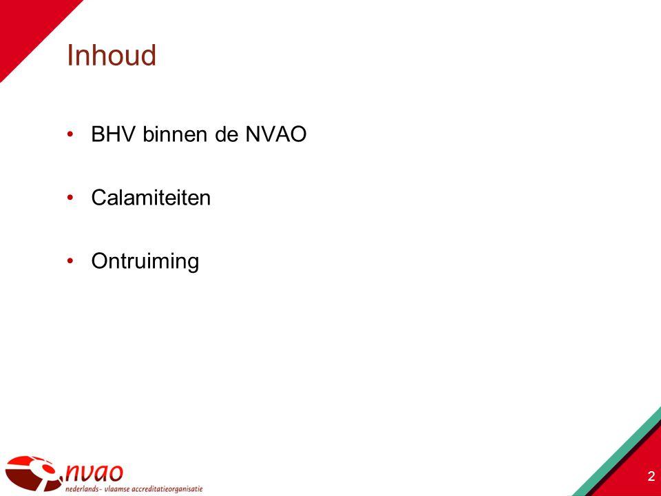 BHV binnen de NVAO Calamiteiten Ontruiming 2