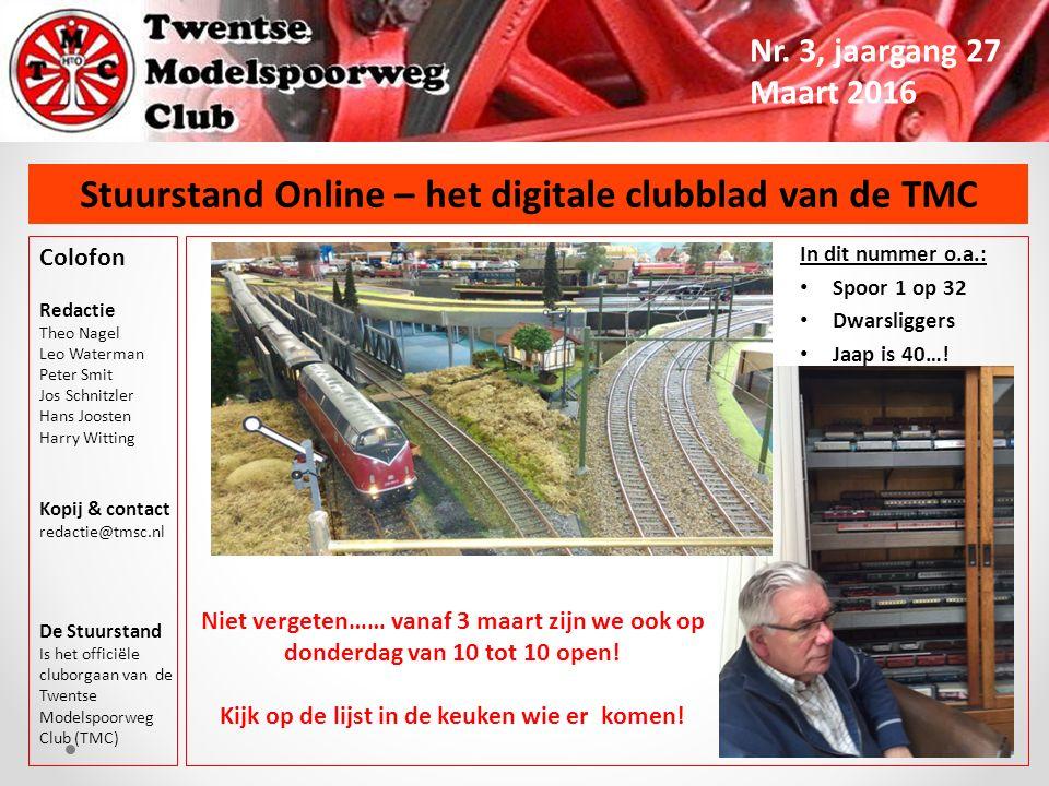 Stuurstand Online – het digitale clubblad van de TMC Nr. 3, jaargang 27 Maart 2016 Colofon Redactie Theo Nagel Leo Waterman Peter Smit Jos Schnitzler