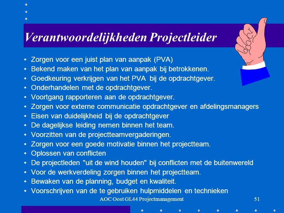 51 Verantwoordelijkheden Projectleider Zorgen voor een juist plan van aanpak (PVA) Bekend maken van het plan van aanpak bij betrokkenen.