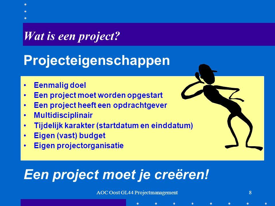 OPDRACHT 9AOC Oost GL44 Projectmanagement