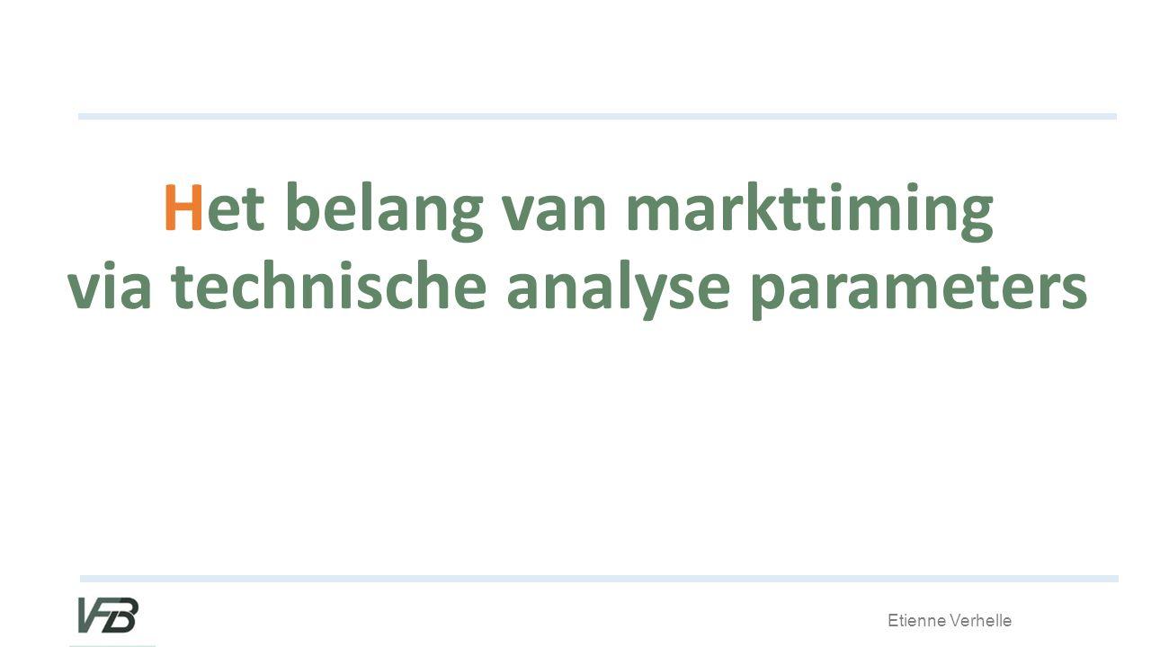 Etienne Verhelle Het belang van markttiming via technische analyse parameters