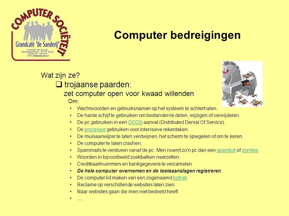 Computer bedreigingen Meer bedreigingen.