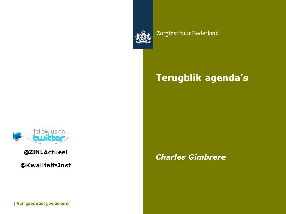 Terugblik agenda's Charles Gimbrere @ZiNLActueel @KwaliteitsInst