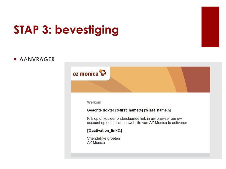 STAP 3: bevestiging  AANVRAGER