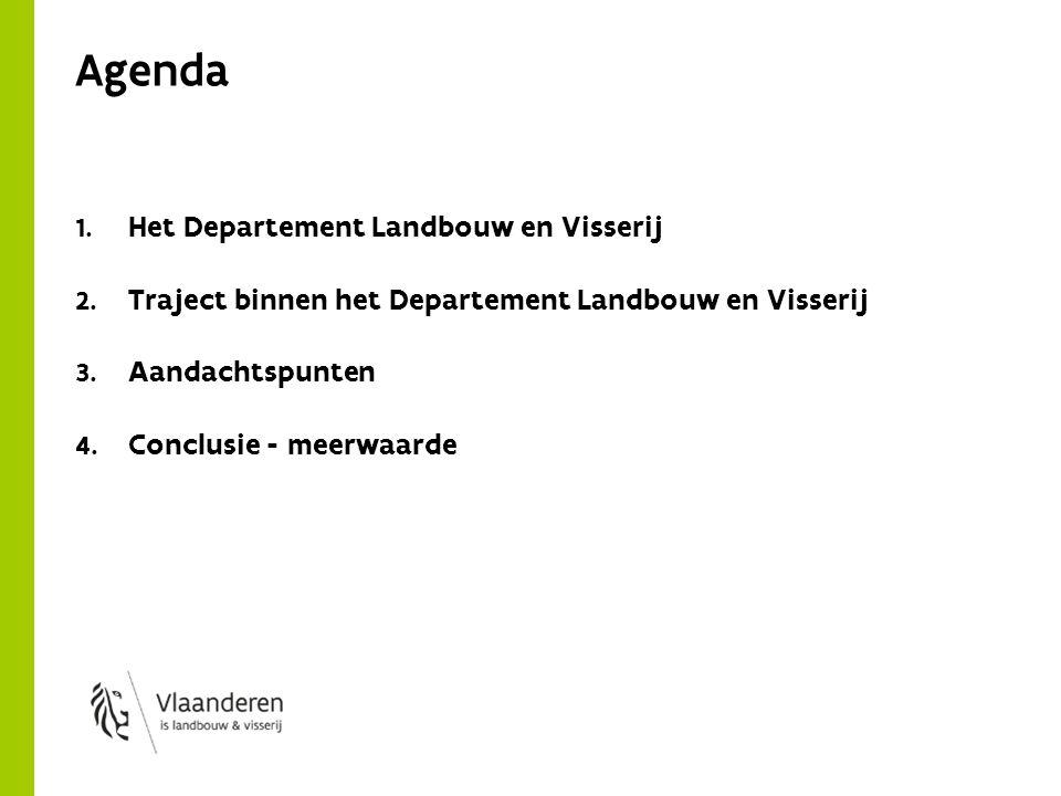 Agenda 1. Het Departement Landbouw en Visserij 2.