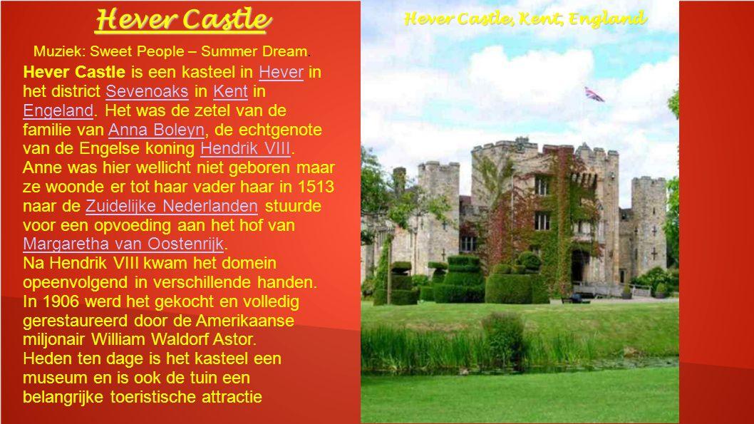 Hever Castle is een kasteel in Hever in het district Sevenoaks in Kent in Engeland.