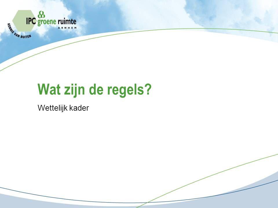 Natuurwetgeving Nationale uitwerking Europees kader Flora- en faunawet (F&F wet): Soorten Natuurbeschermingswet (NB wet): Gebieden