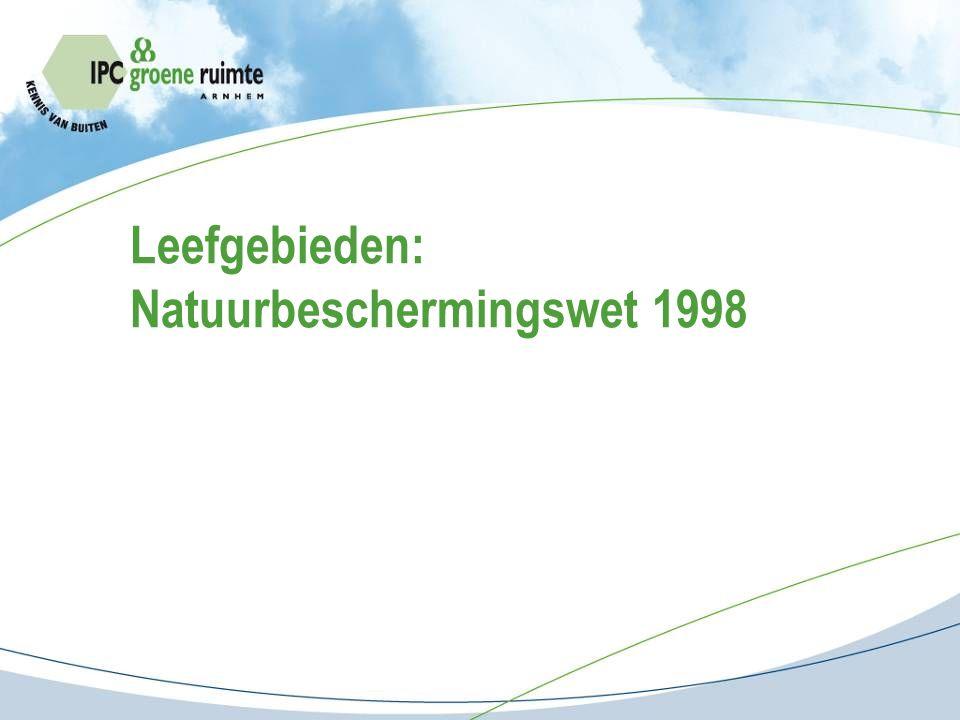 Leefgebieden: Natuurbeschermingswet 1998