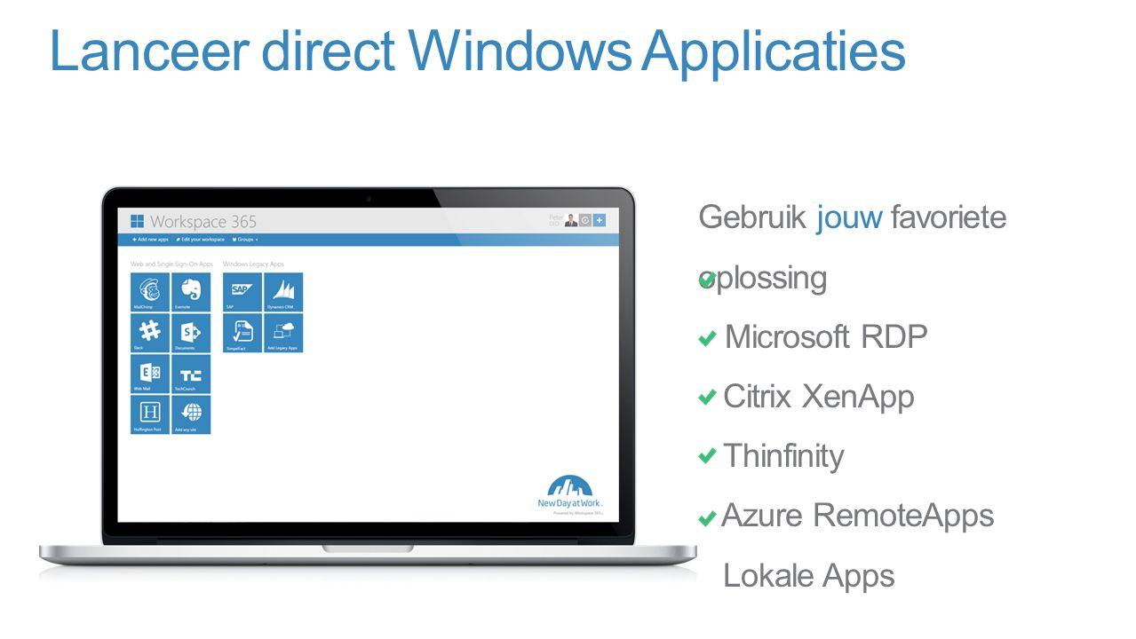 Lanceer direct Windows Applicaties