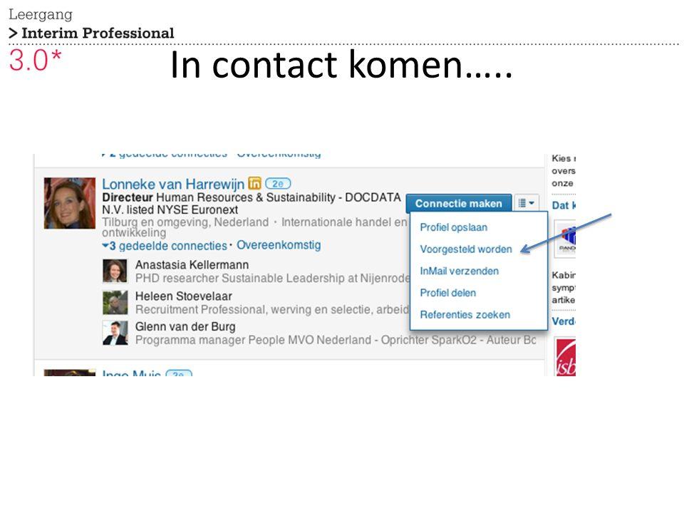 In contact komen…..