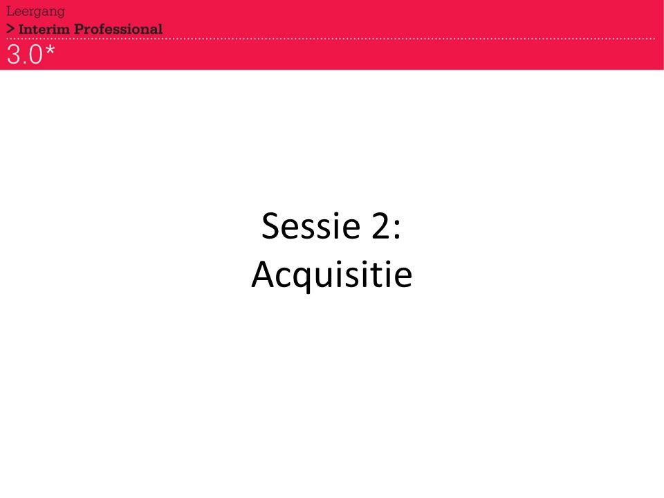 Sessie 2: Acquisitie