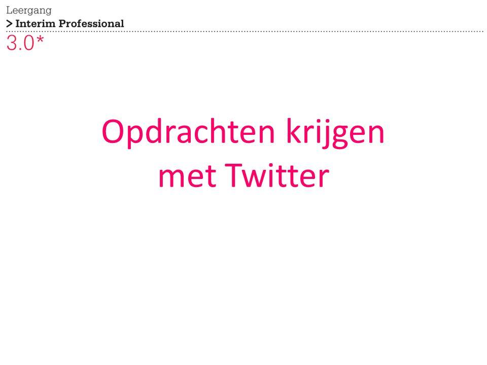 Opdrachten krijgen met Twitter