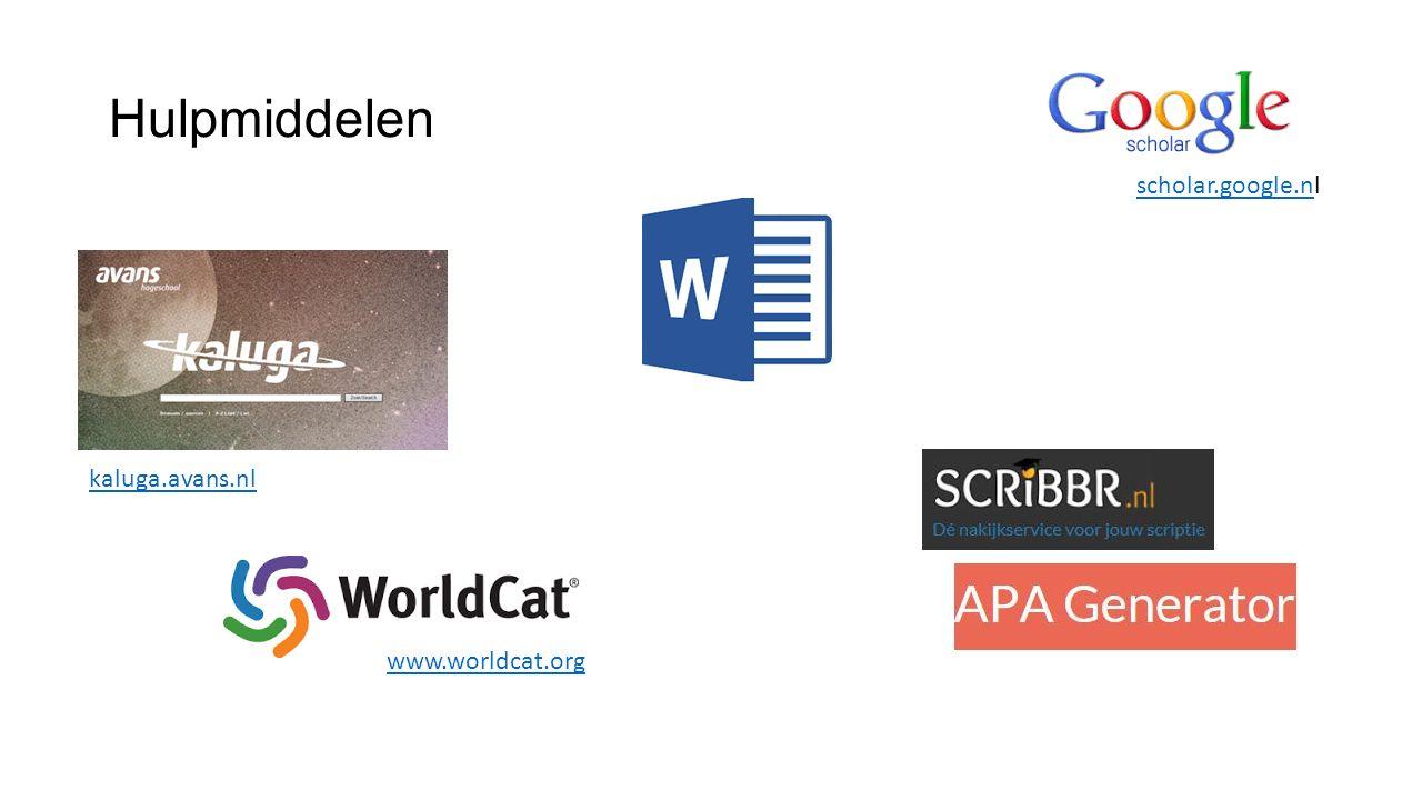 Hulpmiddelen kaluga.avans.nl www.worldcat.org scholar.google.nscholar.google.nl
