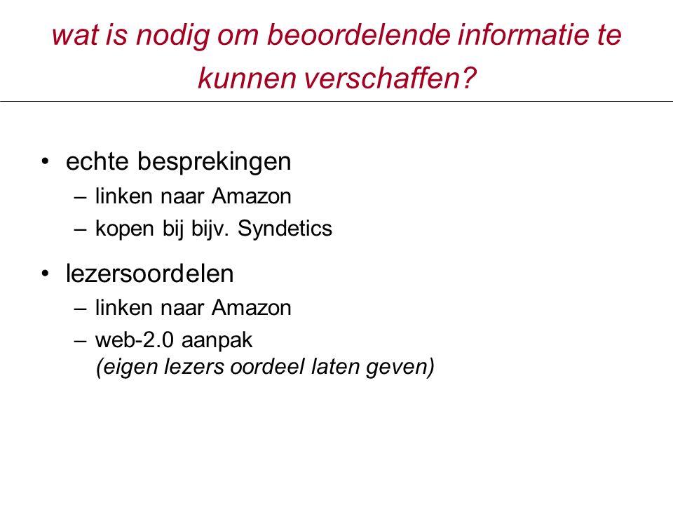 wat is nodig om beoordelende informatie te kunnen verschaffen.