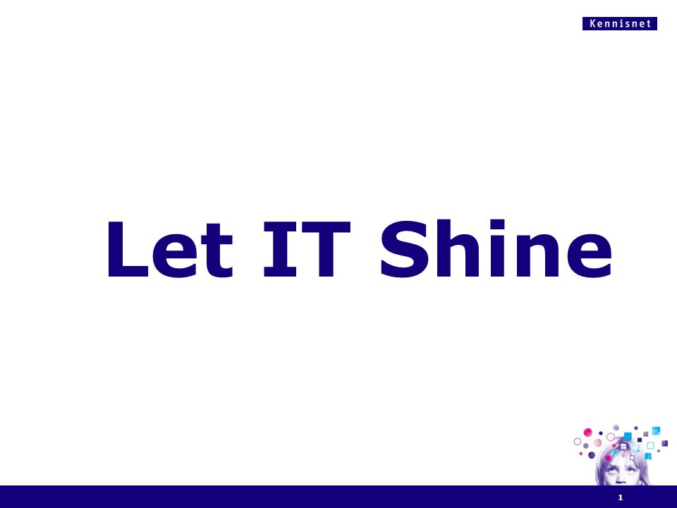Let IT Shine 1