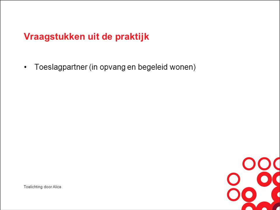 Vraagstukken uit de praktijk: vrouwenopvang 09- briefadres Slachtoffers van mensenhandel/ EU-burgers en het kindgebonden budget Cliënten die nog nooit een toeslag hebben aangevraagd en de papieren rompslomp Toelichting door Chavelli