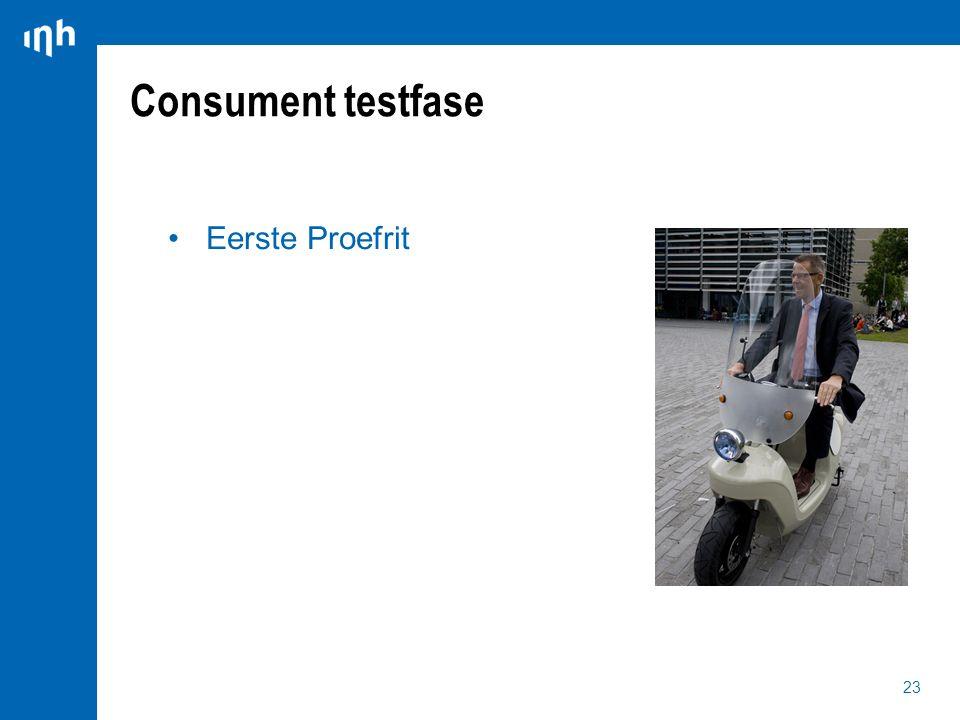 23 Eerste Proefrit Consument testfase