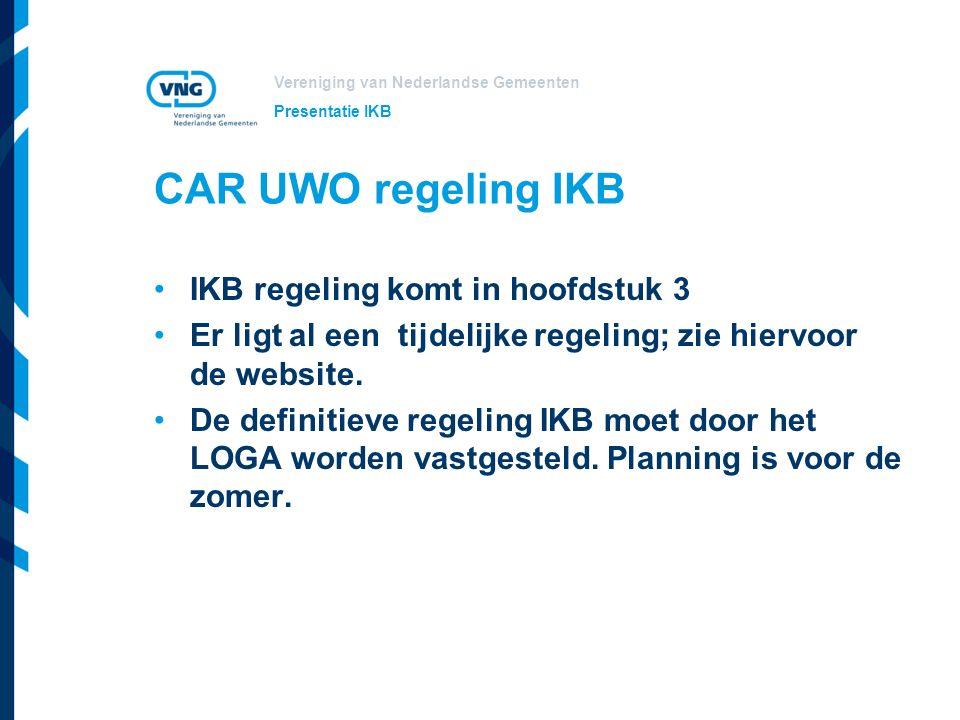 Vereniging van Nederlandse Gemeenten Inhoud IKB regeling Medewerker kan elke maand een keuze maken over besteding IKB.