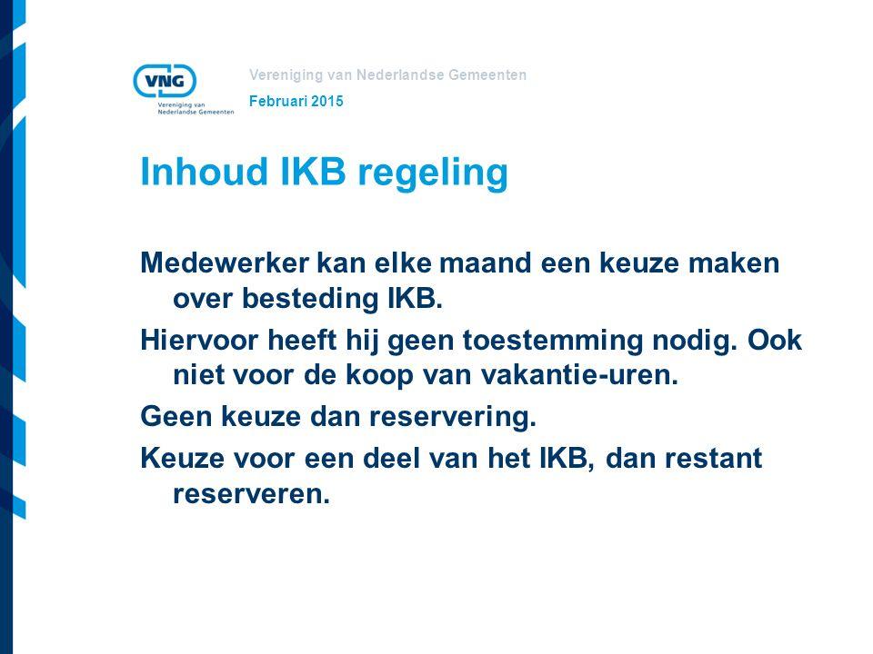 Vereniging van Nederlandse Gemeenten Keuzes Keuzes alleen over het opgebouwde IKB.