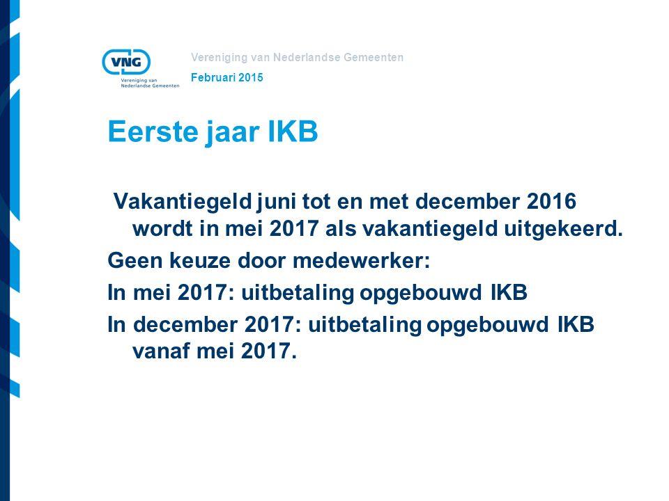 Vereniging van Nederlandse Gemeenten Vervolg In de jaren na 2017 wordt alleen in december het resterende IKB uitgekeerd.